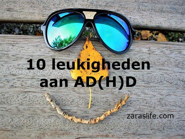 10 leukigheden aan AD(H)D