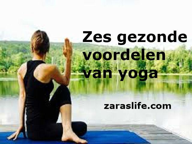 6 gezonde voordelen van yoga