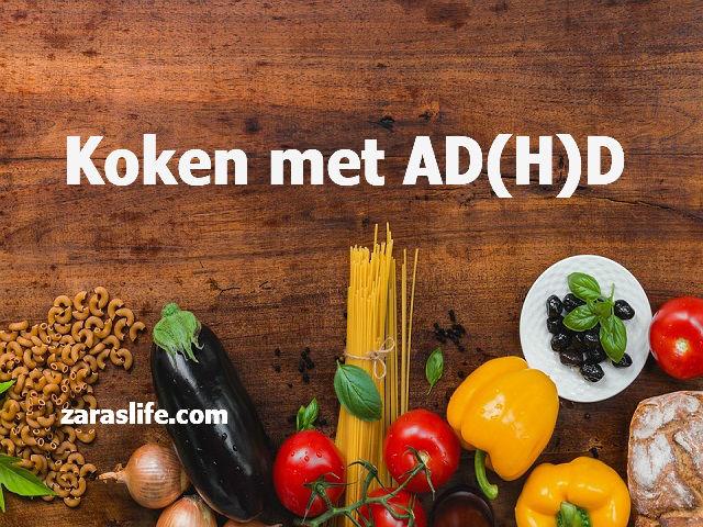 koken met AD(H)D