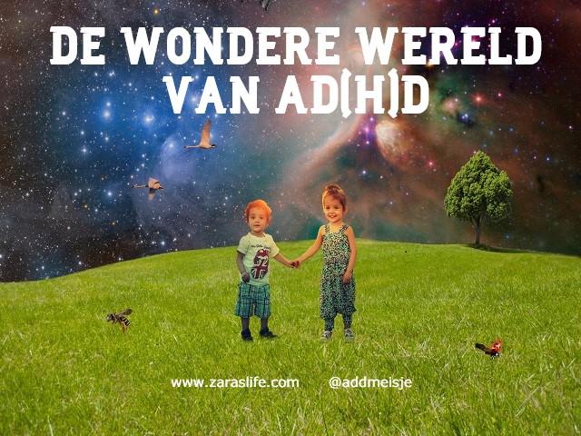 De wondere wereld van AD(H)D