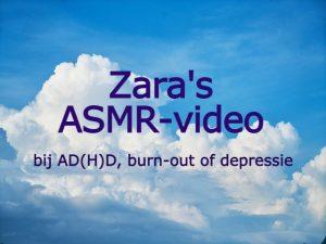 Zara's ASMR-video